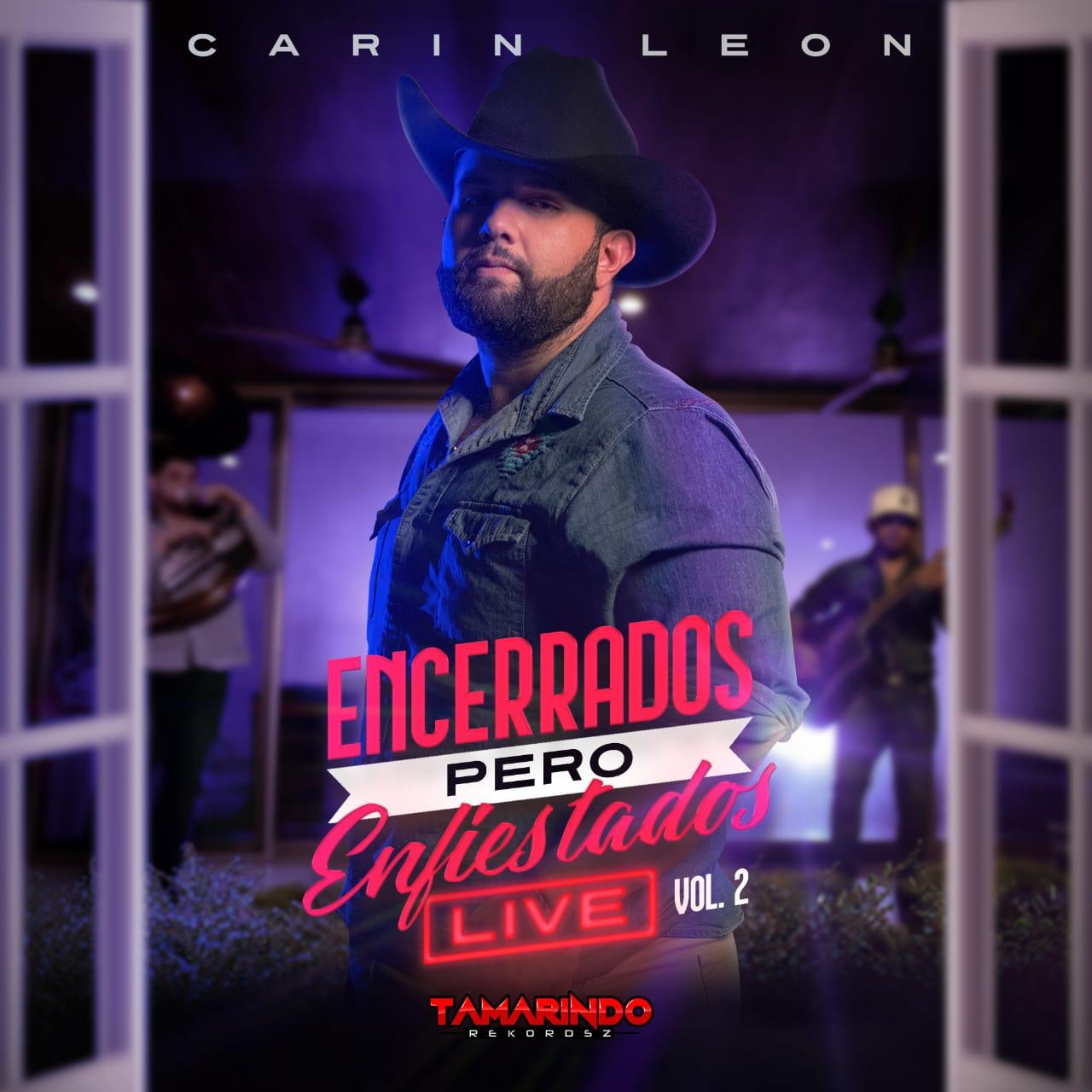 Carin León estrena el volumen 2 de su exitoso álbum 'Encerrados pero enfiestados'