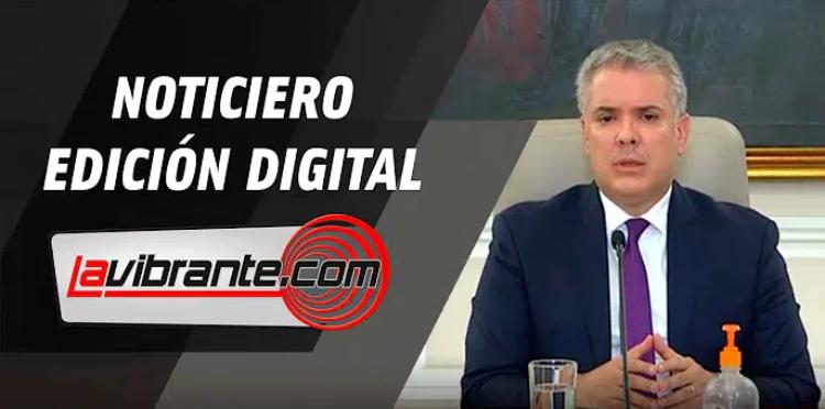 Noticias lavibrante.com #EdicionDigital – Miércoles 22 de julio