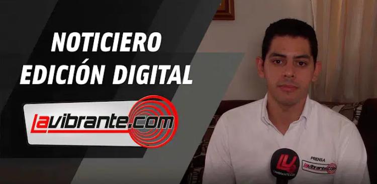 Noticias lavibrante.com #EdicionDigital – Miércoles 15 de julio