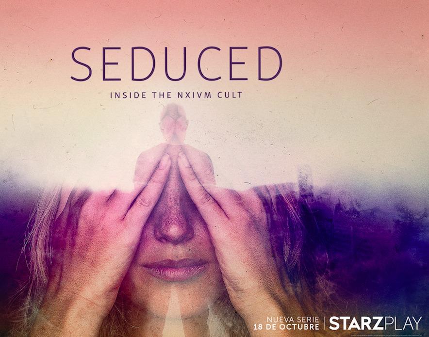 """Starzplay anuncia la nueva serie-documental""""Seduced: inside the nxivm cult"""" que se lanzará este domingo 18 de octubre en Colombia"""