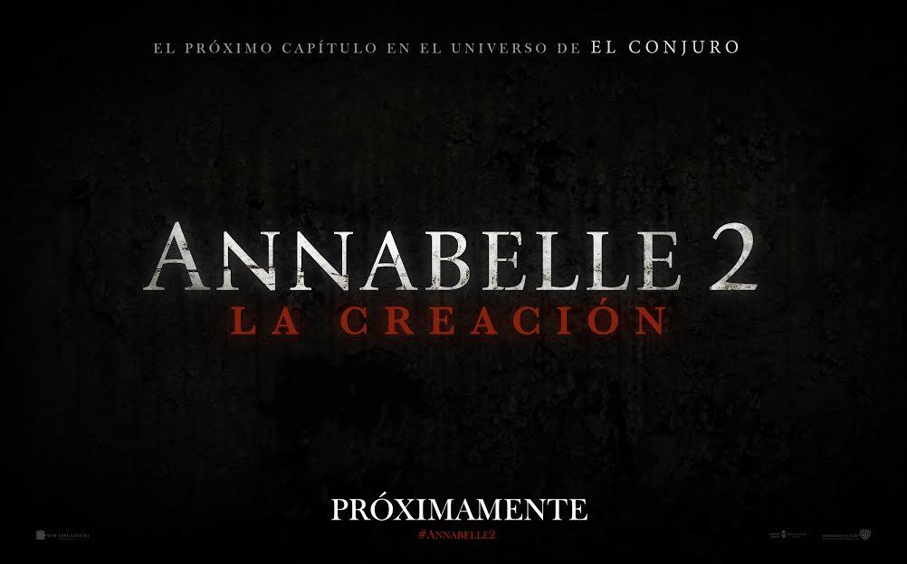 ANABELLE 2: LA CREACIÓN