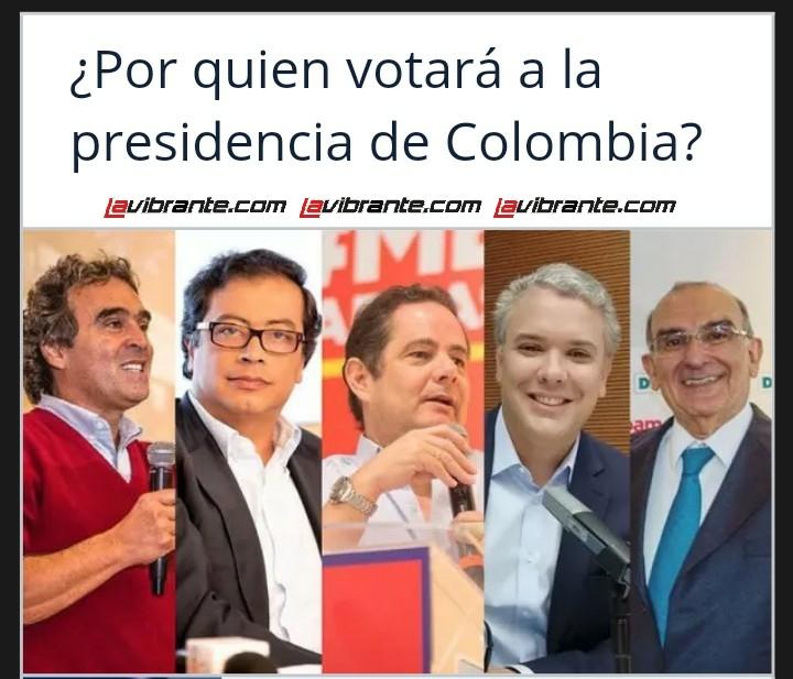 ¿Por quien votará a la presidencia de Colombia?