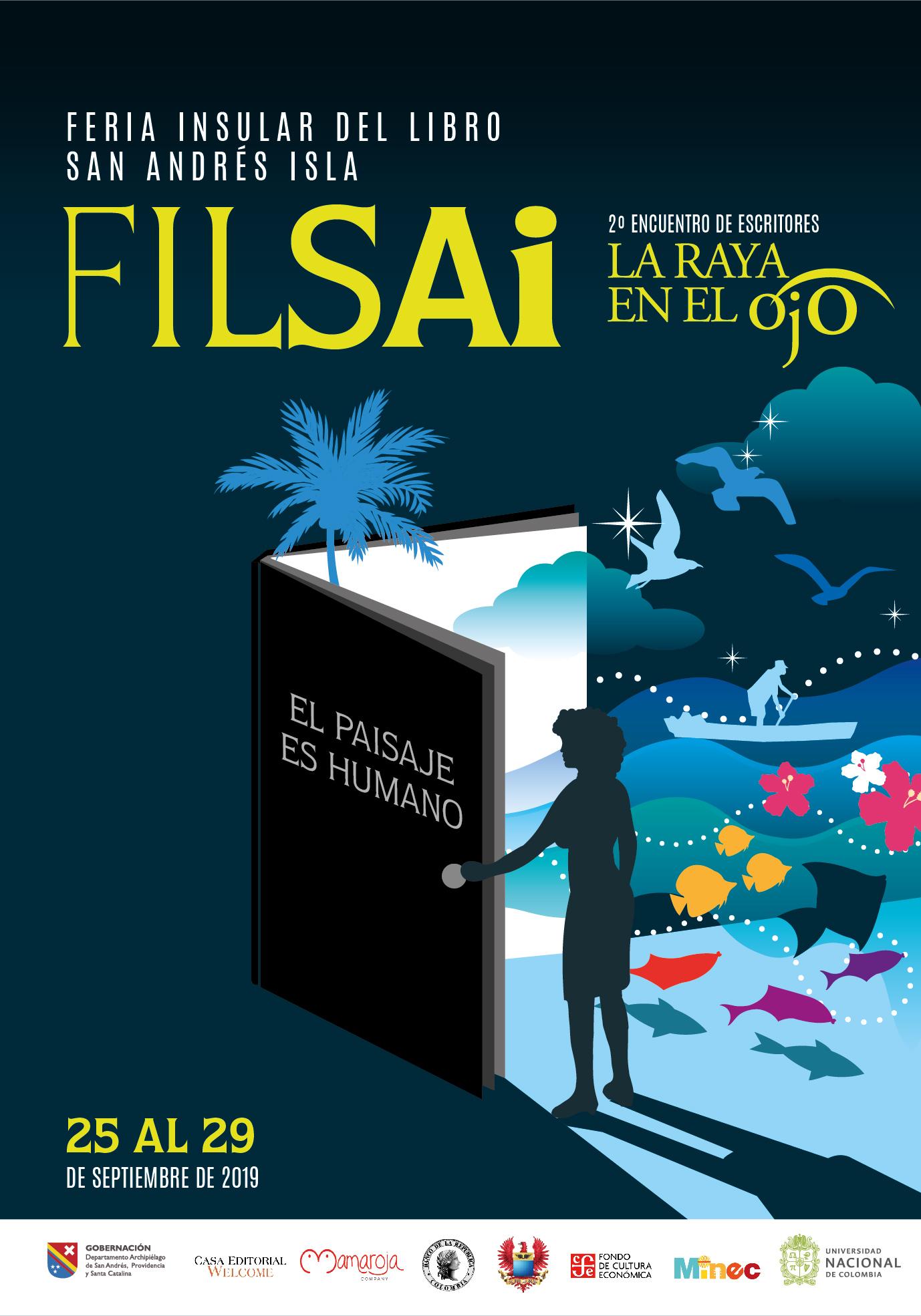 Inicia la FILSAI 2019 'El Paisaje es Humano'