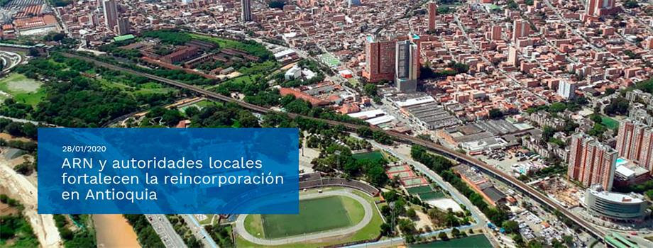 La Agencia para la Reincorporación y la Normalización y las autoridades de Antioquia fortalecerán acciones en beneficio de los excombatientes