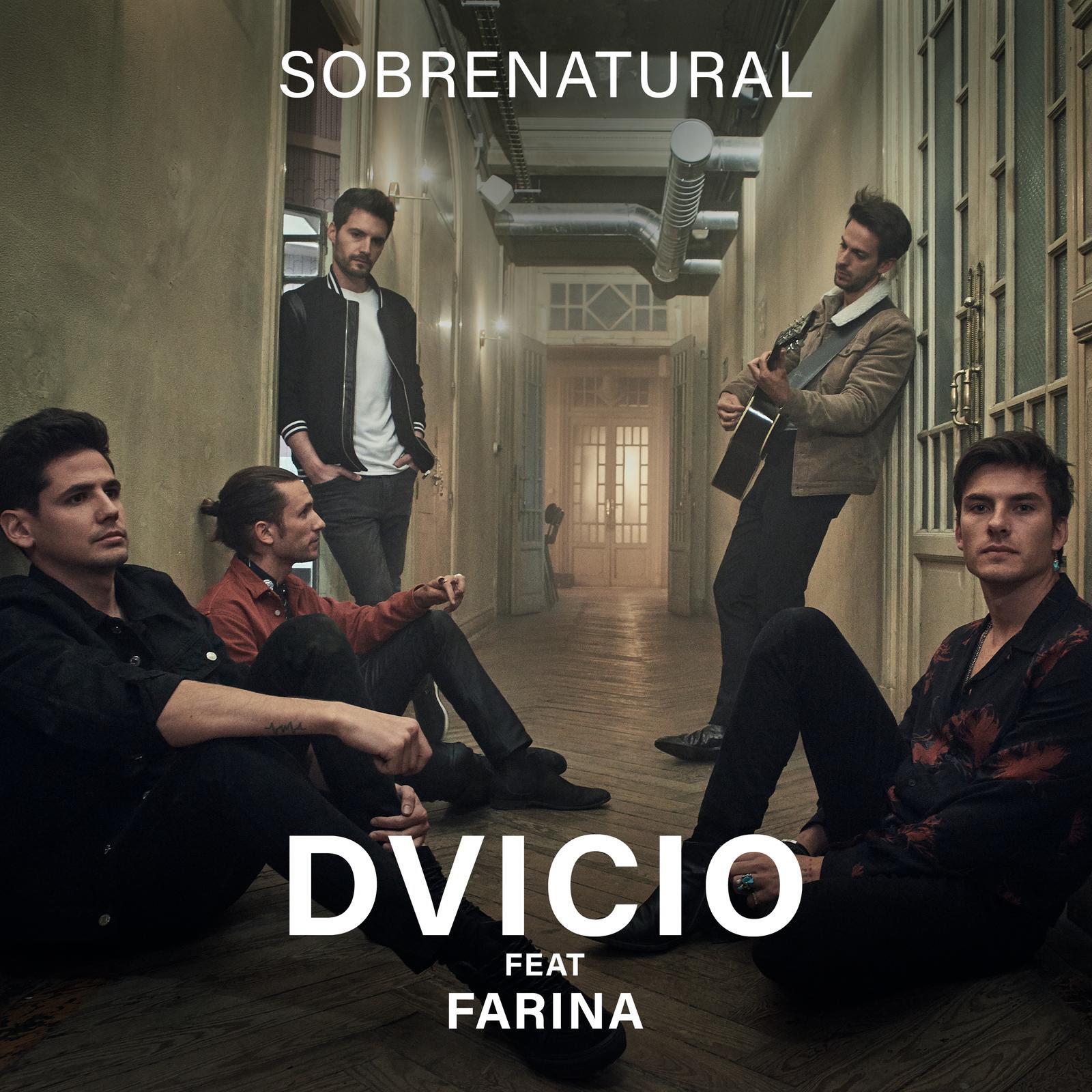 """""""Sobrenatural"""" DVICIO ft. Farina, nuevo adelanto en preventa"""