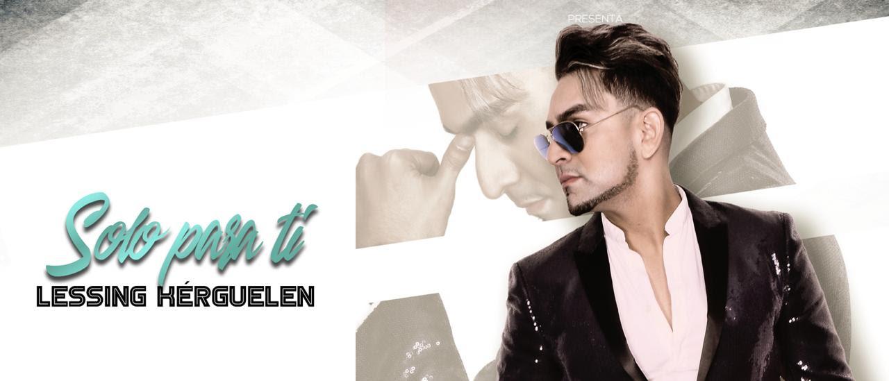 """Lessing kérguelen presenta su nuevo sencillo """"Sólo para ti"""""""