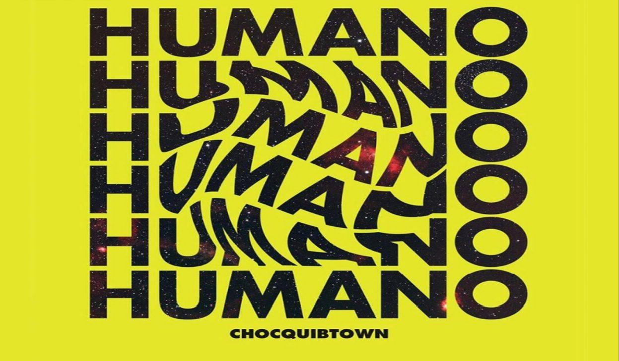 """Humano"""" la cuota de @chocquibtown para tiempos de incertidumbre"""