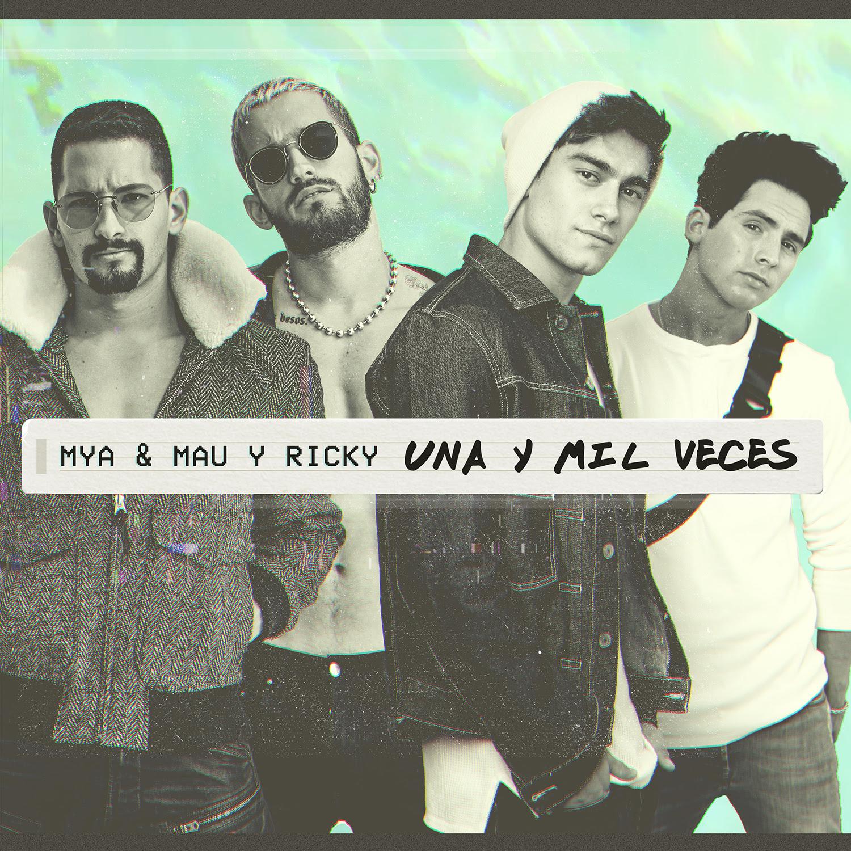 """MYA Presenta su nuevo single """"Una y mil veces""""  Junto a MAU Y RICKY @MauYRicky @mya_musica"""
