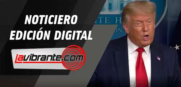 Noticias lavibrante.com #EdicionDigital – Miércoles 29 de julio