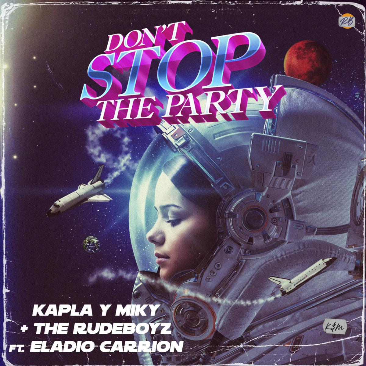 """Kapla y Miky, the Rudeboyz feat Eladio Carrión se unen en """"Don't stop the party"""""""