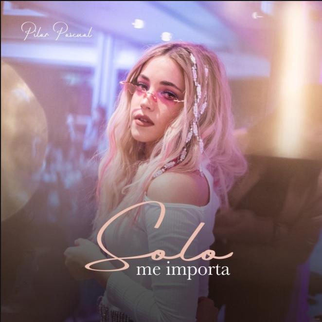 Pili Pascual lanza su nuevo sencillo 'Solo me importa'