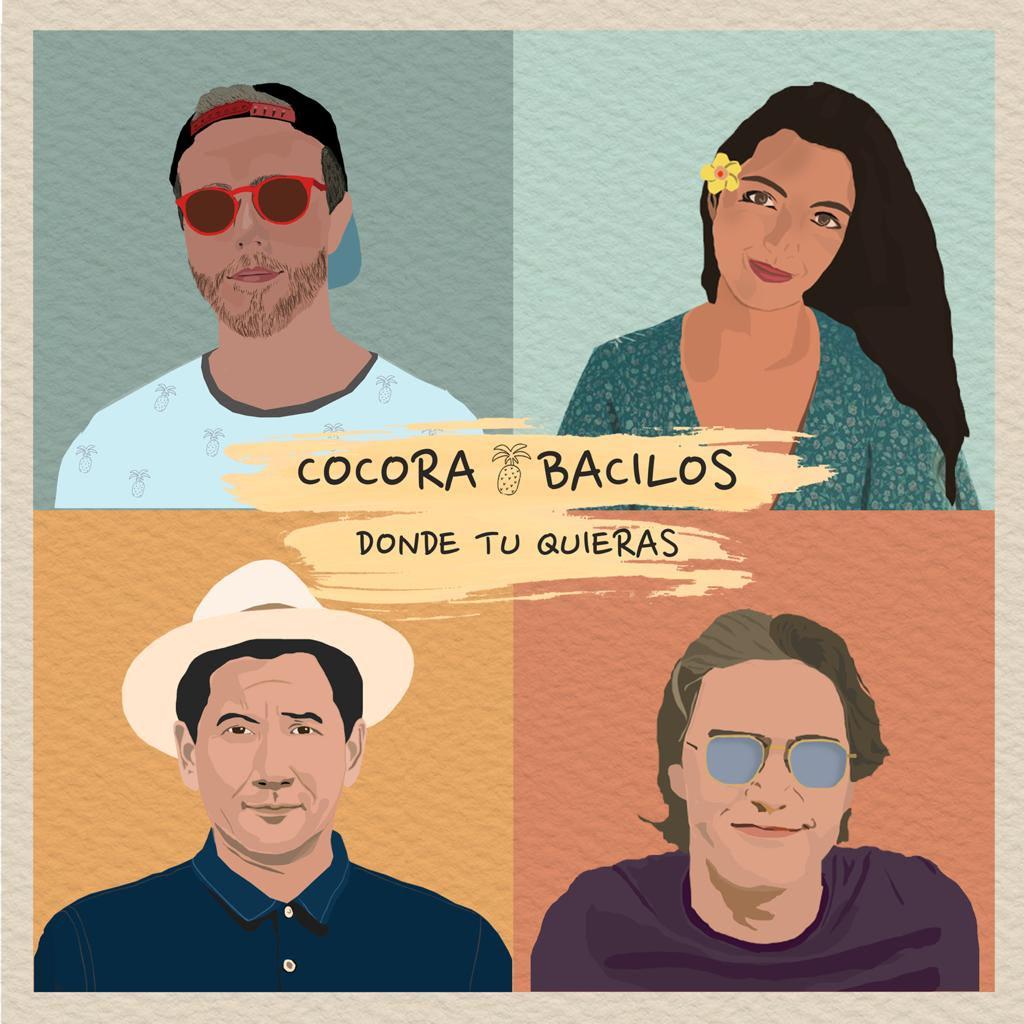 Cocora y Bacilos nos presentan «DONDE TÚ QUIERAS»