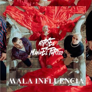 """Noriel y Manuel Turizo de nuevo juntos en una explosiva colaboración  """"MALA INFLUENCIA""""-@Noriel_Danger"""