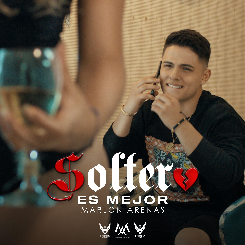 """Marlon Arenas irrumpe en el género popular con su nuevo sencillo """"soltero es mejor"""""""