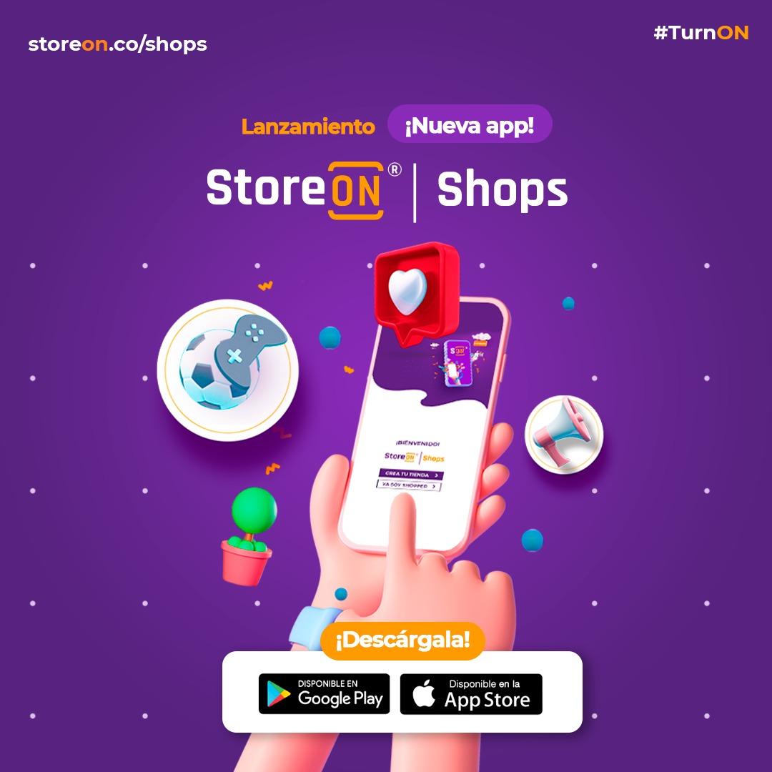 ¡Llegó StoreON Shops! La nueva aplicación móvil que fortalecerá el comercio electrónico nacional