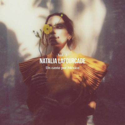 Natalia Lafourcade comparte la gran fiesta de Un canto por méxico vol. 2 -@lafourcade
