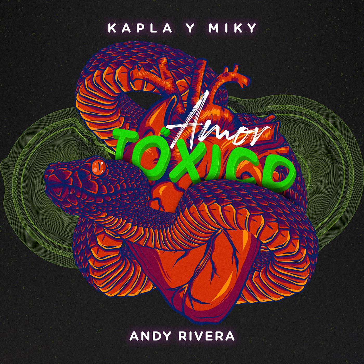 'AMOR TÓXICO' lo nuevo de Kapla y Miky junto Andy Rivera