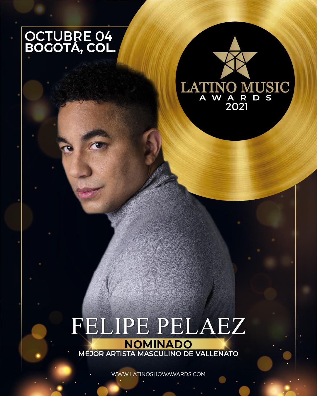 Felipe Peláez fue nominado a los Latino Music Awards 2021