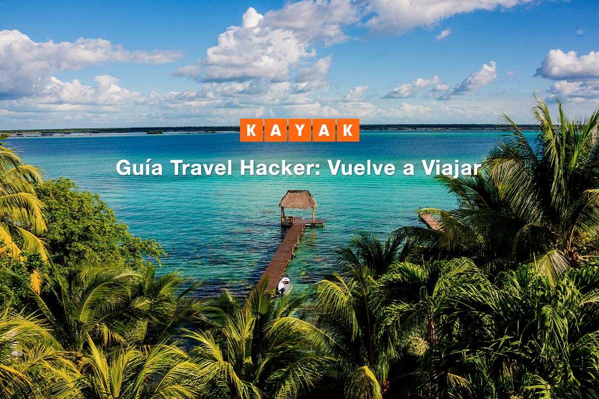 Lanzan Guía Travel Hacker: vuelve a viajar