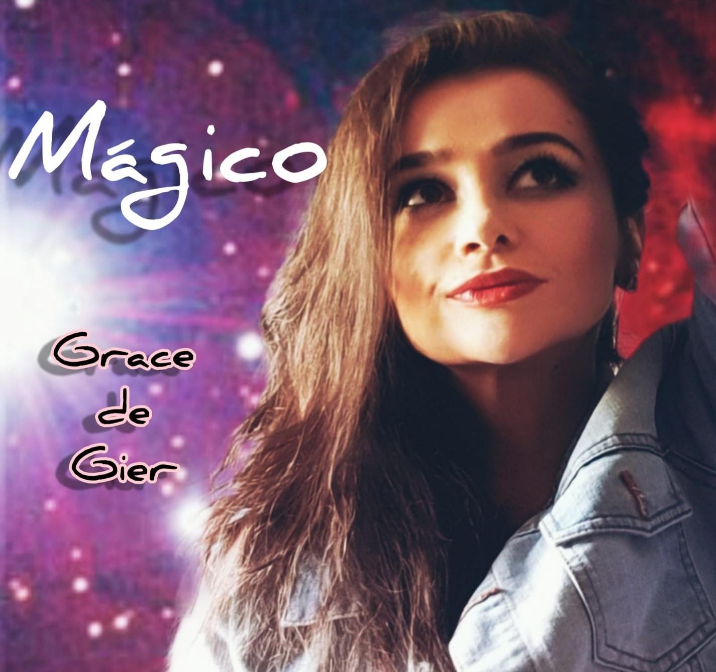 Grace de Gier presenta «Mágico» sencillo que da nombre a su álbum debut