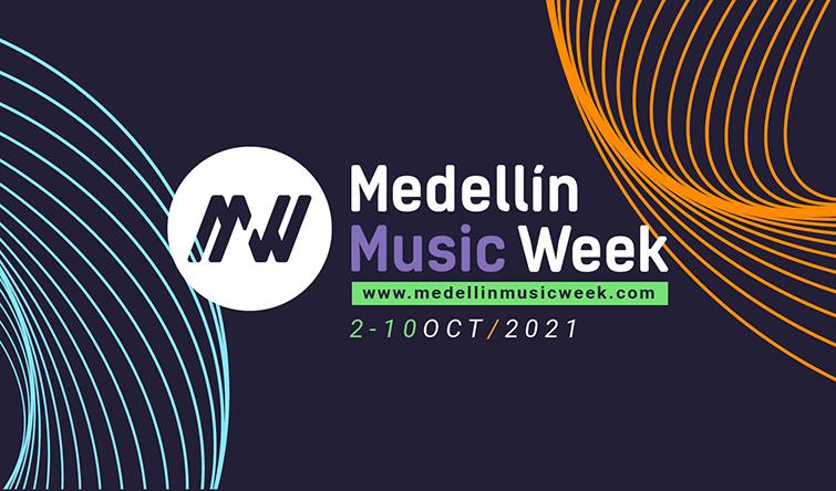 #todalamúsica en Medellín Music Week 2021